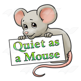 quiet-as-a-mouse